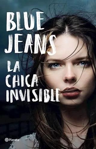 La Chica Invisible Libro Blue Jeans
