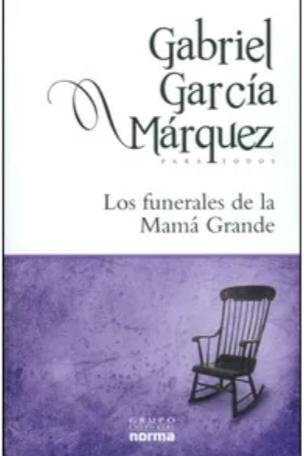 Los Funerales de la Mamá Grande Libro Gabriel García Márquez