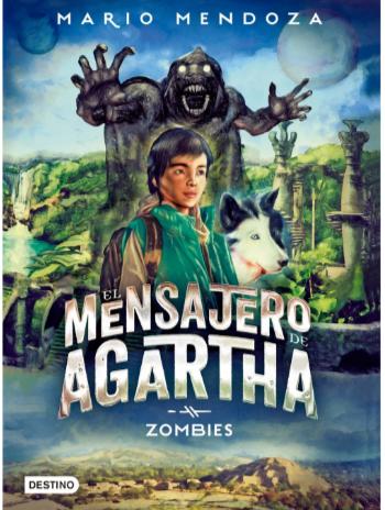 Mensajero de Agartha Zombies Mario Mendoza