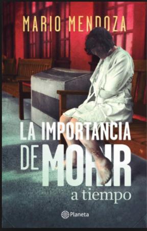 ORIGINAL La importancia de Morir Libro Mario Mendoza