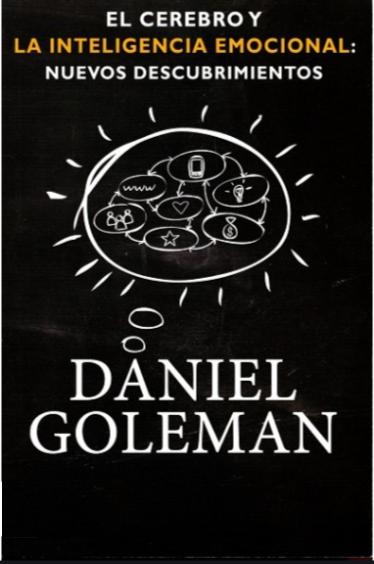 El cerebro y la inteligencia Emocional Libro Daniel Goleman