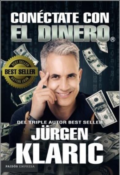 Conectate Con El Dinero Autor : Jürgen Klaric