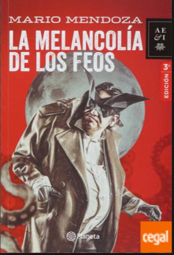 ORIGINAL La Melancolia de los Feos Libro Mario Mendoza