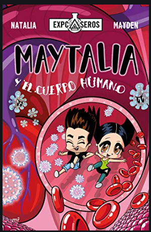 Maytalia y El Cuerpo Humano Libro Natalia Mayden