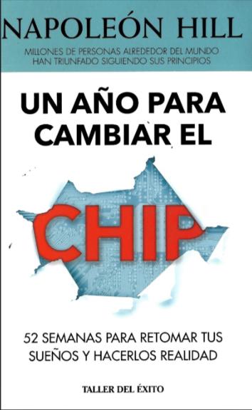 Un año para cambiar el Chip Libro Napoleon Hill