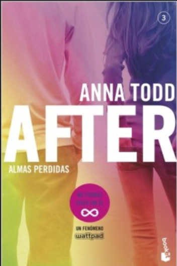 After (Serie After 3) Libro 3 - Anna Todd