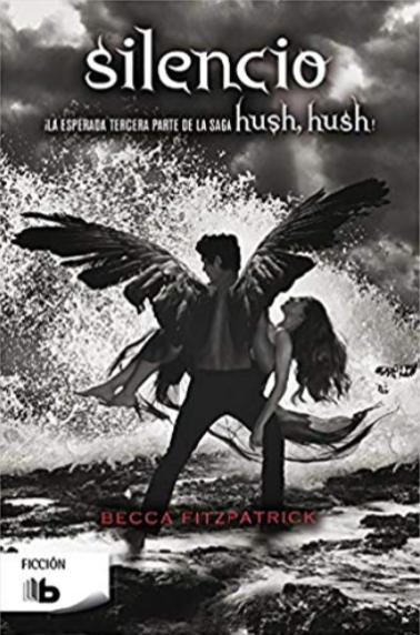 Silence Hush hush  Libro 3 de Becca Fitzpatrick