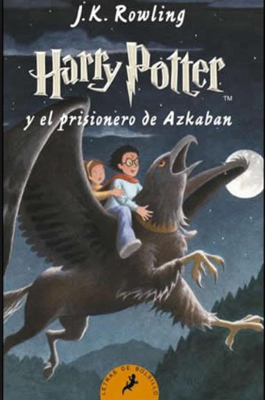 Harry Potter libro 3 El prisionero de Azkaban Autor: J.K. Rowling
