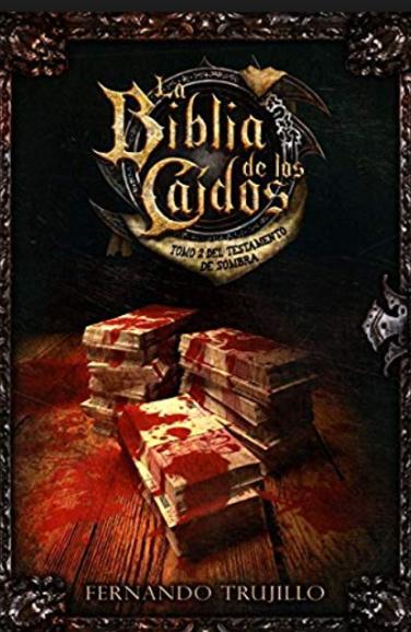 Biblia de los Caidos Tomo 2 testamento sombras