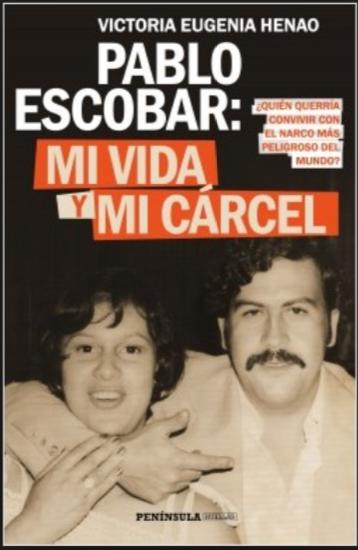 Mi Vida Y Mi Cárcel Con Pablo Escobar Libro Maria Eugenia Henao