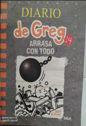 Diario Greg libro 14  Arrasa Con Todo Autor:: Jeff Kinney
