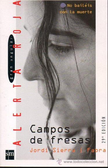 Campo de Fresas Libro Jordi Sierra