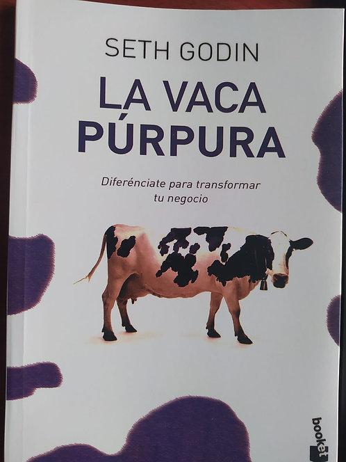 La Vaca Púrpura Autor: Seth Godin