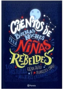 Copia de Cuentos Buenas Noches Niñas Rebeldes 1 Libro Replica  A Color
