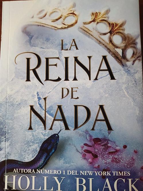 La Reina De Nada (Trilogia Habitantes Del Aire) Autor: Holly Black