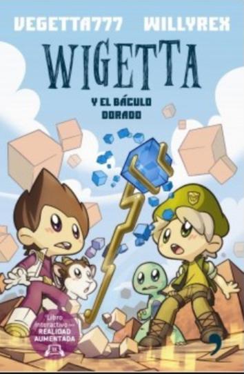 Wigetta y El Baculo Dorado Libro Willyrex y Vigetta777