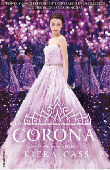 La Corona Libro 5 Autor: Kiera Cass