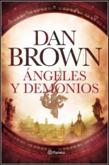 Ángeles y Demonios Dan Brown
