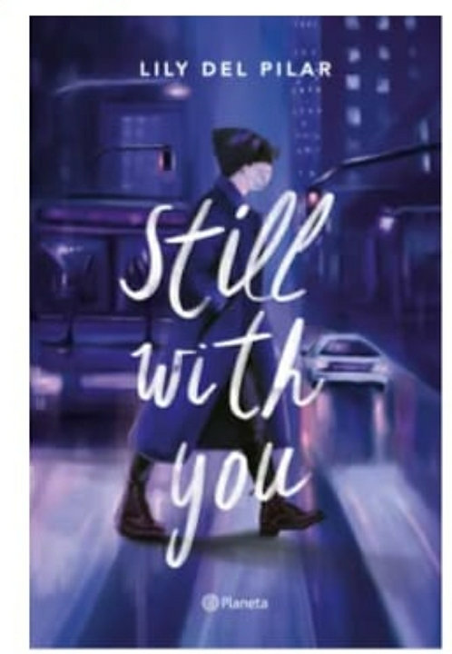 Still With You Autor: Lily Del Pilar