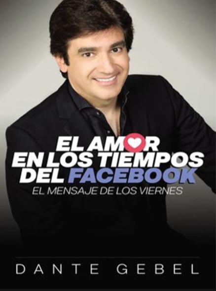 El Amor en los tiempos de Facebook  Libro Dante Gebel