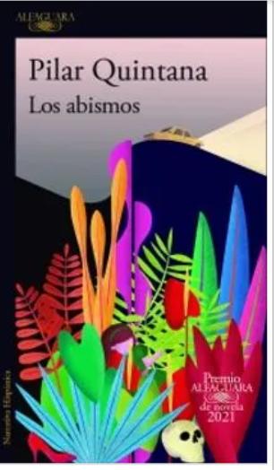 Los Abismos   Autor Pilar Quintana
