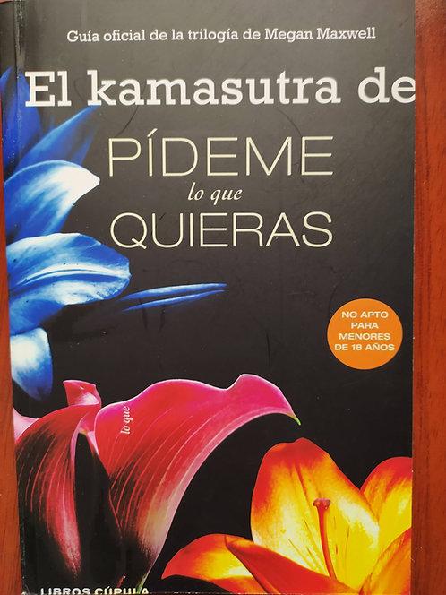 El Kamasutra de Pideme Lo Quieras Autor: Megan Maxwell