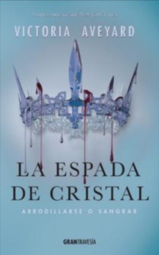 La Espada De Cristal coleccion  La Reina Roja  libros Victoria Aveyard