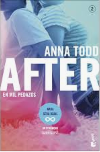 After 2 en mil pedazos (Serie After 2) Libro - Anna Todd
