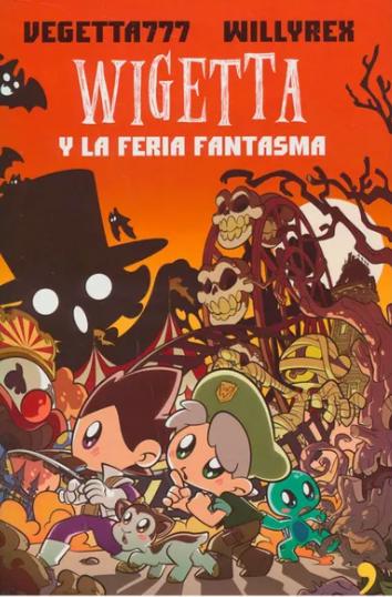 Wigetta y La Feria Fantasma Libro Willyrex y Vigetta777