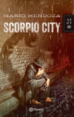 Scorpio City Libro Mario Mendoza