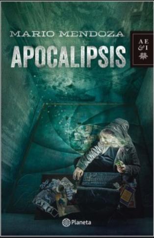 Apocalipsis Libro Mario Mendoza