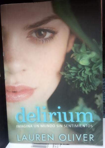 Delirium  Imagina Un mundo de sentimientos Libro Lauren Oliver