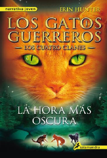 Gatos Guerreros La Hora mas Oscura Los cuatro clanes