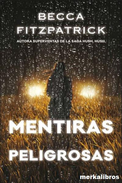 Mentiras Peligrosas Libro de  Becca Fitzpatrick