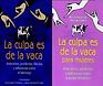 LA CULPA ES DE LA VACA.png