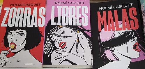 Trilogia   Libres + Zorras  + Malas  Autor: Noemi Casquet