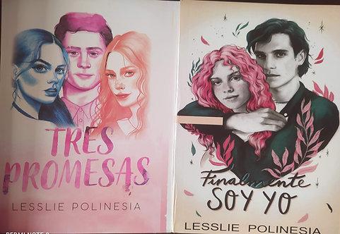 Tres Promesas y Finalmente Soy Yo  Autor Lesslie Polinesia  libro 1 y 2