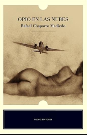 Opio en la Nubes Libro Rafael Chaparro