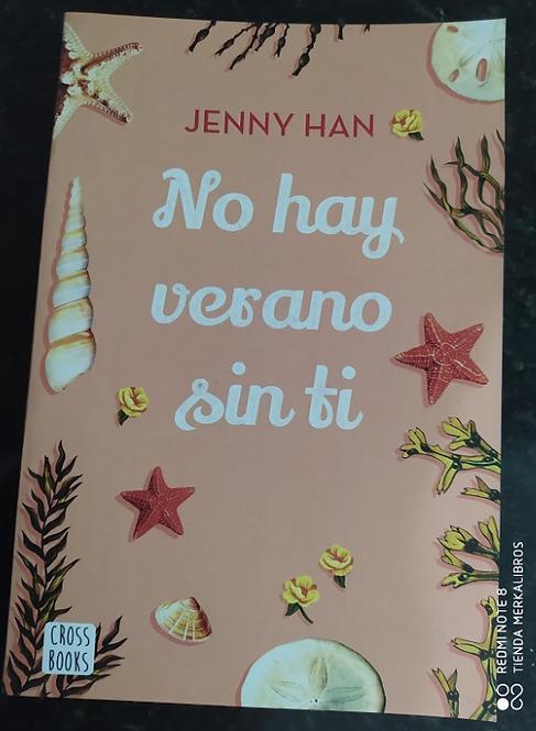 No Hay Verano Sin Ti  Trilogia Verano  Libros de  Jenny Han Segunda Saga