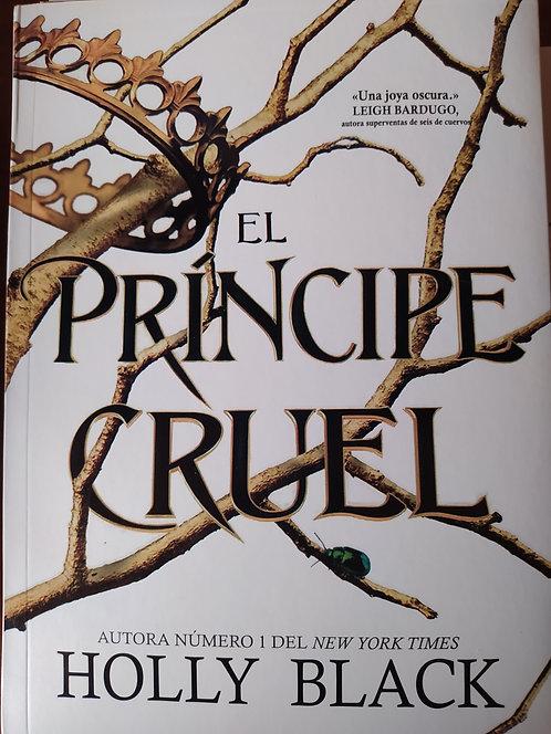 Trilogia Habiantes Del Aire : El Principe Cruel Autor: Holly Black