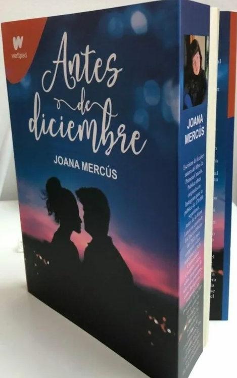 Antes De Diciembre Autor: Joana Mercus