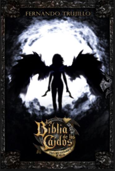 Biblia de los Caidos Tomo 1 Testamento  nilia De Fernando Trujillo