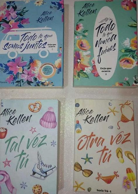 Colección Alice Kellen: Todo Lo que nunca + Todo Somos + Tal vez Tú + Otra Vez