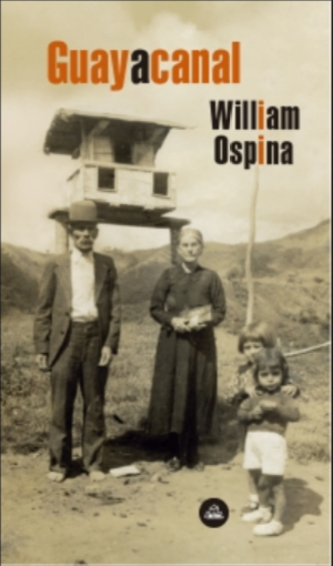 Guayacanal Libro William Ospina