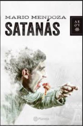 Satanas Libro Mario Mendoza Original