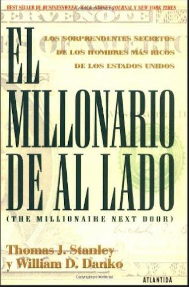 El millonario del al lado Libro Thomas Stanley y William Danko