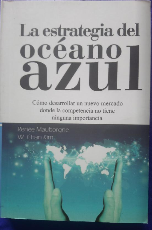 La Estrategia Del Océano Azul Libro W. Chan Kim