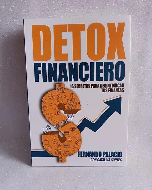 Detox Financiero Autor: Fernando Palacio