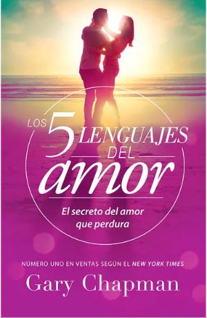 Los 5 lenguajes del Amor Libro Gary Chapman