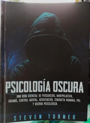 Psicologia Oscura Autor: Steven Turner